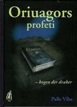Oriuagors profeti